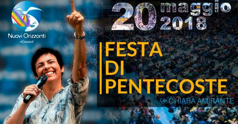 Festa Pentecoste 2018 - Nuovi Orizzonti