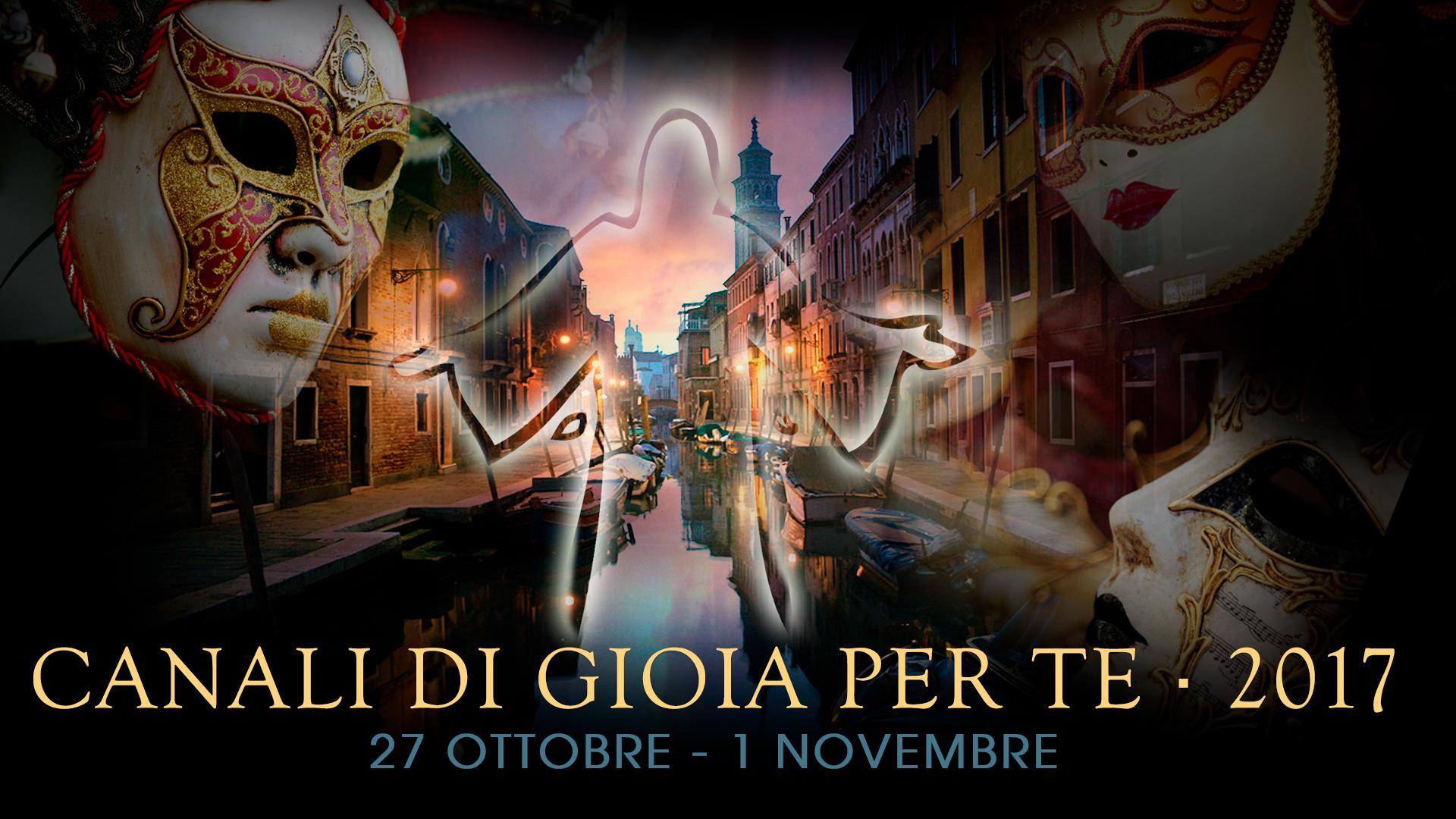 Missione Venezia Canali di Gioia 2017 - Nuovi Orizzonti