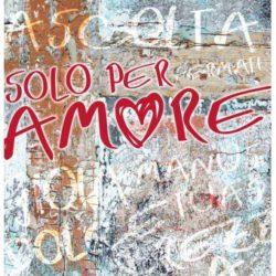 Solo per Amore - Nuovi Orizzonti